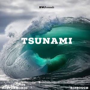 Misternokio - Tsunami feat. Bizzouch