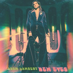 Adam Lambert - New Eyes
