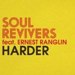 Soul Revivers - Harder (feat. Ernest Ranglin)