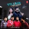 Villain By Chance Single