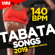 Best of Tabata 140 Bpm Songs 2019 Workout Session (20 Sec. Work and 10 Sec. Rest Cycles With Vocal Cues / High Intensity Interval Training Compilation for Fitness & Workout) - Various Artists