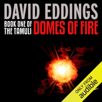 Domes of Fire: The Tamuli, Book 1 (Unabridged)