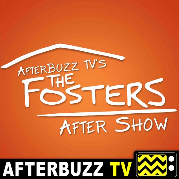 The Fosters Podcast