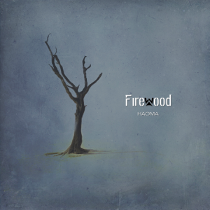 Firewood - Haoma