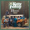 The Kelly Family - 25 Years Later Grafik