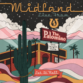 Midland - Live From The Palomino  artwork