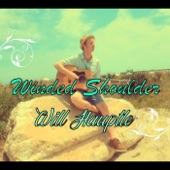 Will Hauptle - Winded Shoulder