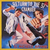 El Michels Affair - 4th Chamber