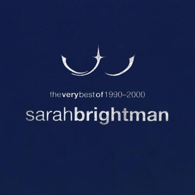 The Very Best of Sarah Brightman 1990 - 2000 - Sarah Brightman