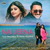 [Download] Nai Jeena MP3