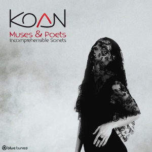 Koan - Muses & Poets: Incomprehensible Sonets
