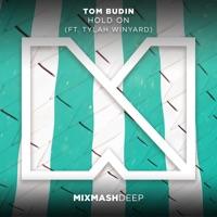 Hold On!!! - TOM BUDIN - TYLAH WINYARD