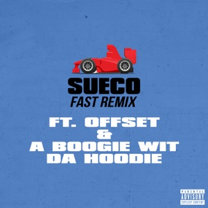 fast (Remix) [feat. Offset & a Boogie Wit da Hoodie] - Single