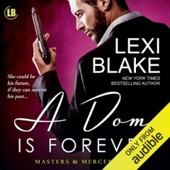 A Dom is Forever: Masters and Mercenaries, Book 3 (Unabridged)