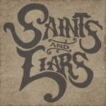 Saints & Liars - In the Woods