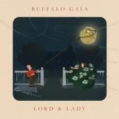Lord & Lady - Buffalo Gals (From It's a Wonderful Life)