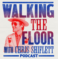 "Podcast cover art for ""Walking The Floor"" with Chris Shiflett"