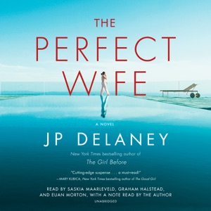 The Perfect Wife: A Novel (Unabridged) - J.P. Delaney audiobook, mp3