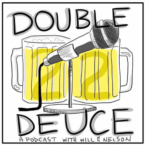 Double Deuce podcast   Listen Free on Castbox