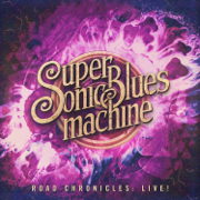 Road Chronicles: Live! - Supersonic Blues Machine - Supersonic Blues Machine