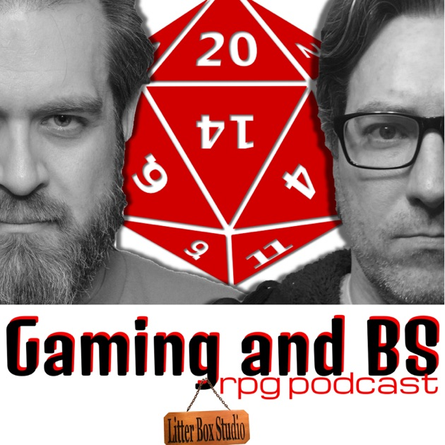 Gaming and BS RPG Podcast by Brett and Sean on Apple Podcasts