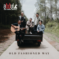 Abdul & The Coffee Theory - Old Fashioned Way