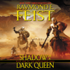 Raymond E. Feist - Shadow of a Dark Queen  artwork