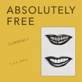 Absolutely Free - Currency (feat. U.S. Girls) (Extended Mix)