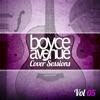 Cover Sessions, Vol. 5, Boyce Avenue