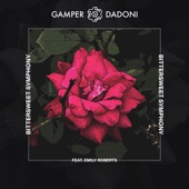 GAMPER & DADONI - Bittersweet Symphony (feat. Emily Roberts)