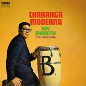 Ray Barretto - Aprieta El Pollo