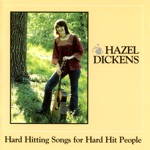 Hazel Dickens - Scraps From Your Table
