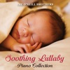 Soothing Lullaby Piano Collection