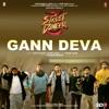 Gann Deva From Street Dancer 3D Single