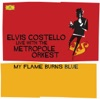 My Flame Burns Blue - Elvis Costello Live With the Metropole Orkest ジャケット写真
