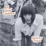 Stereo Total - Cinemascope