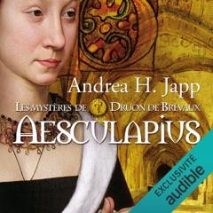 Aesculapius: Les mystères de Druon de Brévaux 1