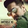 Article 15 Original Motion Picture Soundtrack