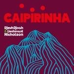 Caipirinha - Single