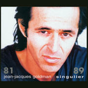 Singulier 81 - 89 - Jean-Jacques Goldman - Jean-Jacques Goldman