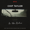 Chip Taylor - On the Radio (Music from the Netflix Original Series Sex Education) artwork