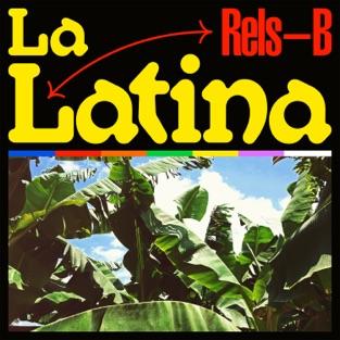 Rels B – LA LATINA – Single [iTunes Plus AAC M4A]
