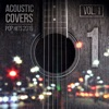 Acoustic Covers: Pop Hits 2019, Vol. 1