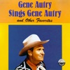 Gene Autry Sings Gene Autry and Other Favorites