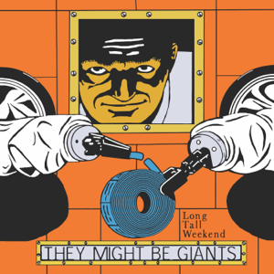 They Might Be Giants - Long Tall Weekend