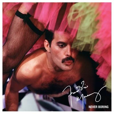 Never Boring (Deluxe) - Freddie Mercury