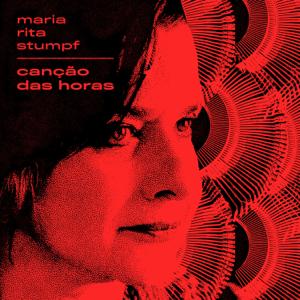 Maria Rita Stumpf - Canção das Horas