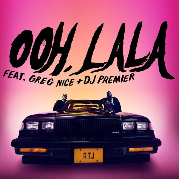 ooh la la (feat. Greg Nice & DJ Premier) - Single