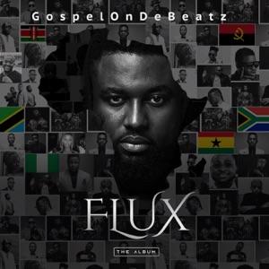 GospelOnDeBeatz - Blessings feat. Kholi, Praiz, Peruzzi & Alternate Sound