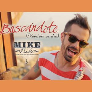 Mike Bahía - Buscándote (Versión Radio)